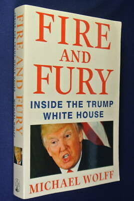 AU8 • Buy FIRE AND FURY Michael Wolff INSIDE THE TRUMP WHITE HOUSE Book American Politics