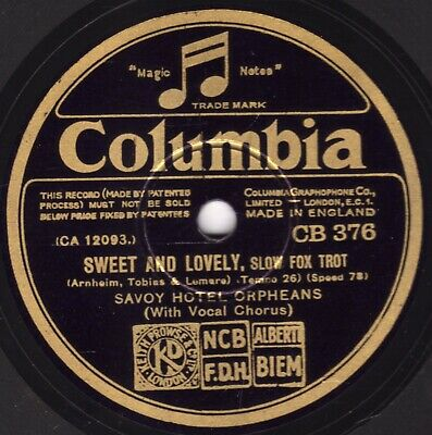 Nice Al Bowlly Savoy Hotel Orpheans 78   Sweet And Lovely  Columbia Cb 376 E-/v+ • 16£