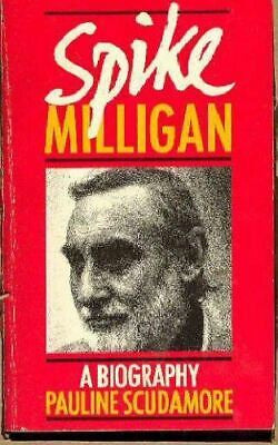 Very Good, Spike Milligan: A Biography, Scudamore, Pauline, Hardcover • 3.79£