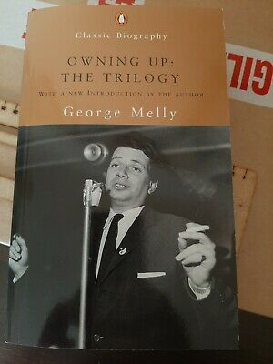 Owning Up: The Trilogy Melly, George Very Good Book • 4.40£
