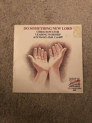 Chris Bowater Do Something New Lord 12  Vinyl Record • 8£