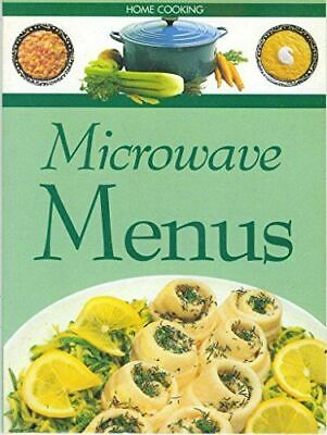 Like New, Microwave Menus (Home Cooking), The Editors Of Time Life Books, Paperb • 2.99£