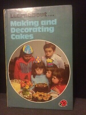 Making And Decorating Cakes (A Ladybird Cookery Book) Peebles, Lynne 40p VGC • 3.95£