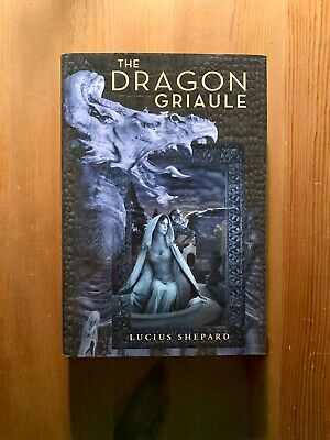 £60.17 • Buy Lucius Shepard - The Dragon Griaule   Deluxe Hardcover First Edition