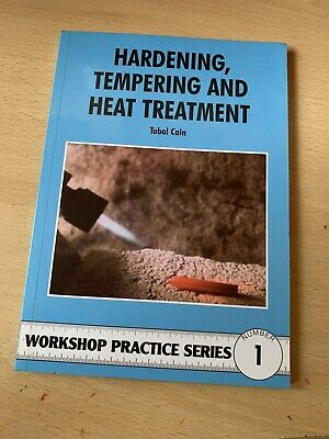 Hardening, Tempering And Heat Treatment By Tubal Cain (Paperback, 1984) • 4.50£