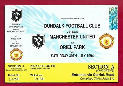 Dundalk V Manchester United Gino Lawless Testimonial Complete Ticket 1994 • 2.99£