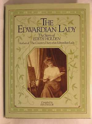 £9.29 • Buy The Edwardian Lady, The Story Of Edith Holden, Author Of The Country Diary Of An