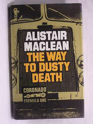 The Way To Dusty Death, Alistair MacLean, Good Book • 5.29£