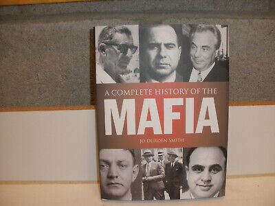 Hardcover Book The Complete History Of The Mafia By Jo Durden Smith 2003 • 6.30£