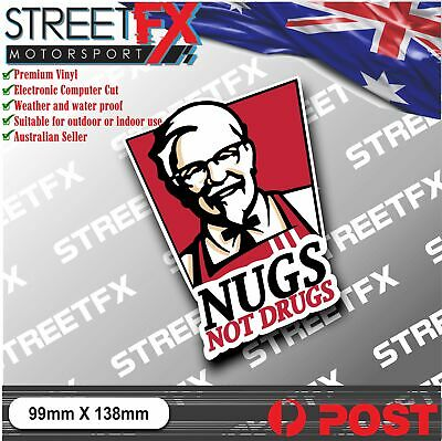 AU5 • Buy Nugs Not Drugs Sticker Decal Funny JDM 4x4 YTB Straya Ute Car Laptop Colonel