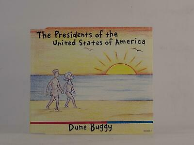 THE PRESIDENTS OF UNITED STATES OF AMERICA DUNE BUGGY (847) 4 Track CD Single Pi • 2.46£