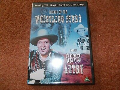 GENE AUTRY In RIDERS OF THE WHISTLING PINES • 1£