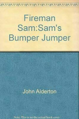 Very Good, Fireman Sam:Sam's Bumper Jumper, John Alderton, Paperback • 3.37£