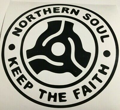 Northern Soul Keep The Faith ,car Decal/ Sticker For Windows, Bumpers , Panels   • 2.25£