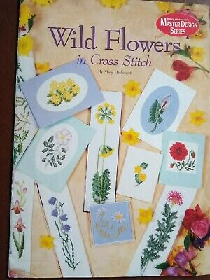 Counted Cross Stitch Booklet, Wild Flowers In Cross Stitch, Mary Hickmott. • 0.99£