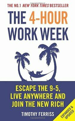 AU24.44 • Buy The 4-Hour Work Week: Escape The 9-5, Live Anyw. Ferriss Paperback*=