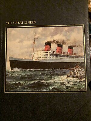 The Great Liners - The Seafarers Collection - Time Life Books • 4.44£
