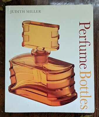 Judith Miller  Perfume Bottle Book 2006 Edition Perfume Bottle Collectors • 7.50£