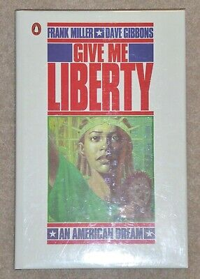 GIVE ME LIBERTY Hardcover - Signed By Frank Miller & Dave Gibbons • 22.50£