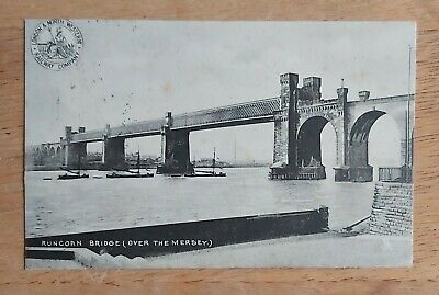 Runcorn Bridge Over The Mersey, Cheshire. Black And White Postcard. Posted 1907. • 1.20£