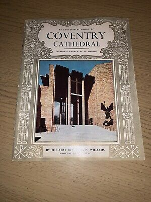 Pictorial Guide To COVENTRY Cathedral By HCN Williams - Pitkin Pictorials 1963 • 3.50£