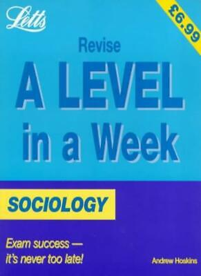 £2.25 • Buy Sociology (Revise A-level In A Week) By Andrew Hoskins
