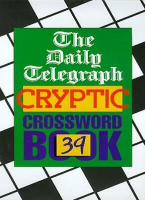 £10.92 • Buy The  Daily Telegraph  Cryptic Crossword Book: No.39 By Daily Telegraph