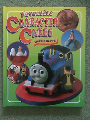 Debbie Brown..favourite Character Cakes (birthday, Novelty, Hardback Book, Cake) • 4.99£