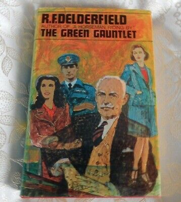 The Green Gauntlet By  R. F.  Delderfield 1968 -  Signed By Author 1st Edition   • 19.99£