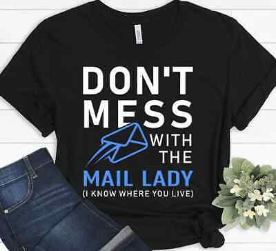 $19.99 • Buy Mail Lady Post Office Carrier Mailman Woman Worker Funny USPS Gift T-shirt