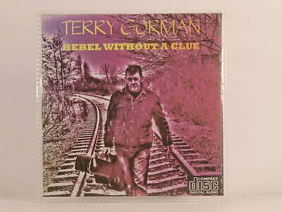 TERRY GORMAN REBEL WITHOUT A CLUE (507) 9 Track Promotional CD Album Picture Sle • 6.05£