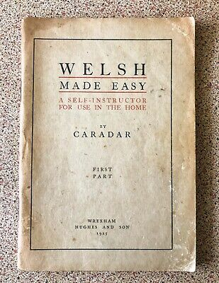 Welsh Made Easy  - Self Instruction Book - Part One - 1925 • 6£