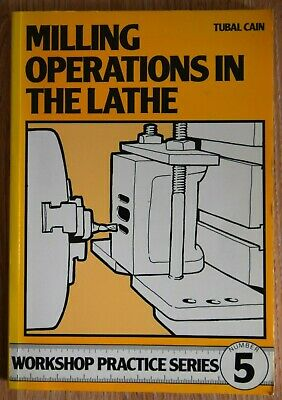 Milling Operations In The Lathe By Tubal Cain (Paperback, 1984) • 6.50£
