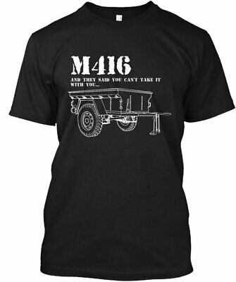 $20.97 • Buy M416 Trailer Take It With You - And They Said Cant Gildan Tee T-Shirt Cotton