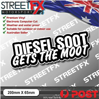 AU6 • Buy Diesel Soot Gets The Moot Sticker Funny Car 4x4 Ute Aussie Camping 4WD Fuel