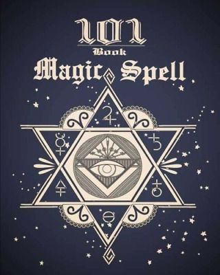 101 Magic Spell Book: Of Shadows / Grimoire Witchcraft Spells Book Journal 101 1 • 5.89£