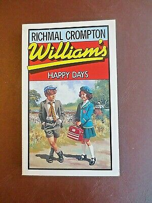 JUST WILLIAM'S Happy Days Book Richmal Crompton Macmillan 1984 Paperback • 3.99£
