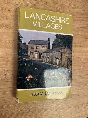 Lancashire Villages By Jessica Lofthouse Hardback With Dust Jacket 1973 Book • 4£