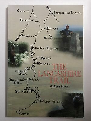 The Lancashire Trail, Walk Book, By Brian Smailes, 56 Pages Illustrated.  • 5£