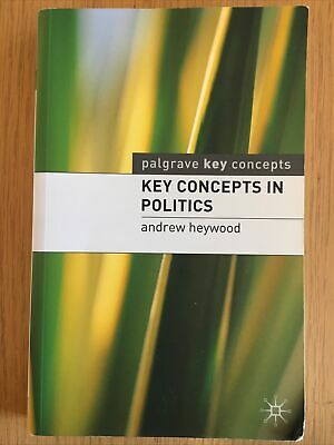 Book: Key Concepts In Politics By Andrew Heywood. • 2.10£