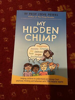 My Hidden Chimp: The New Book From The Author Of The Chimp Paradox • 7£