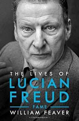 The Lives Of Lucian Freud: FAME 1968 - 2011 (Biography And Autobiography) By Fe • 26.17£