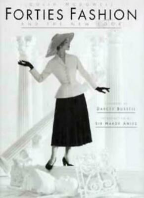 £3.23 • Buy Forties Fashion And The New Look By Colin McDowell,Darcey Bussell,Sir Hardy Ami
