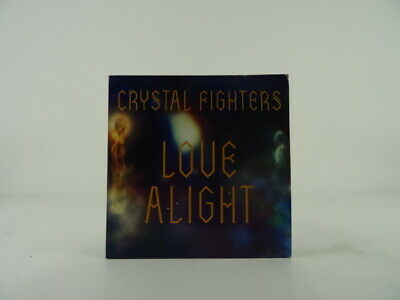 CRYSTAL FIGHTERS LOVE ALIGHT (B58) 1 Track Promo CD Single Card Sleeve DIFFERENT • 3.28£