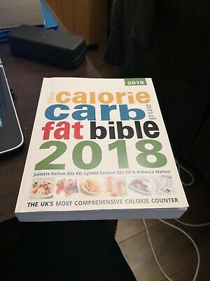 £6.99 • Buy The Calorie, Carb & Fat Bible 2018