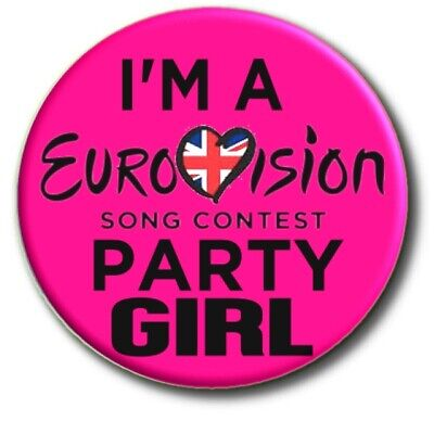 £2.99 • Buy I'm A Eurovision Song Contest Party Girl Badge....large 55mm ... Beautiful