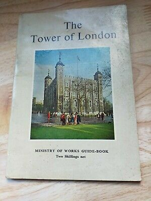 The Tower Of London. Ministry Of Works Guide Book. 1962 • 0.99£