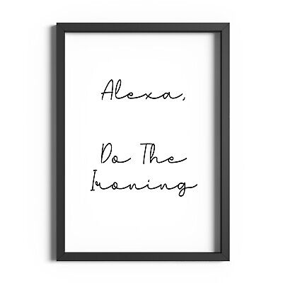 Kitchen Wall Art Funny Alexa Quote Print Laundry Prints Utility Room Decor Sign • 2.99£