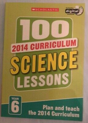 100 Science Lessons Year 6 2014 Curriculum Scholastic • 1.99£