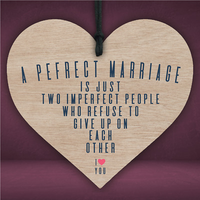 A Perfect Marriage Is Two Imperfect People Wooden Hanging Heart Plaque Love Sign • 3.90£